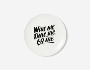 Wine Me Dine Me 69 Me Dinner Coupe