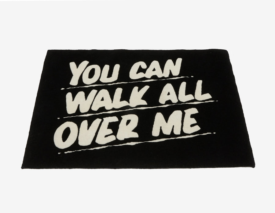 You Can Walk All Over Me Rug