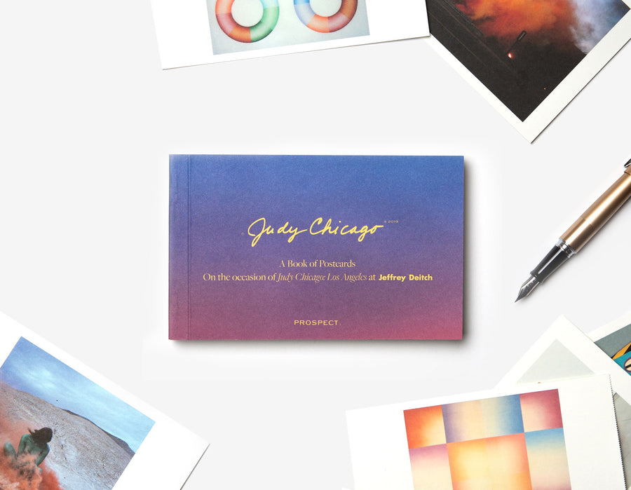 Judy Chicago: Los Angeles at Jeffrey Deitch Book of Postcards