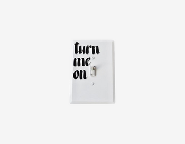 Turn Me On Light Switch Cover