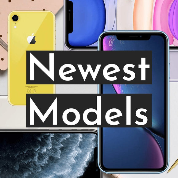 Newest Models - We Sell Mobiles