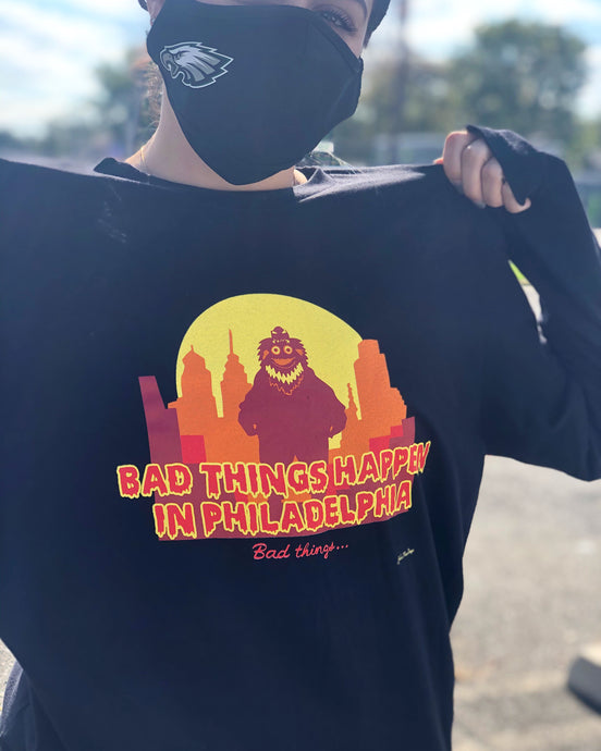 Bad Things Happen in Philly Long Sleeve Tee, Philadelphia Art, Gritty
