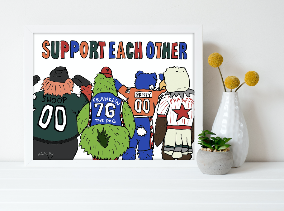 Support Each Other Print 11x14
