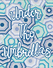 Load image into Gallery viewer, Under the Umbrellas Print 11x14