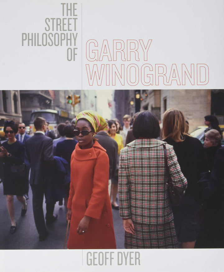 The Street Philosophy of Garry Winogrand | Photo Book - Division and Co.