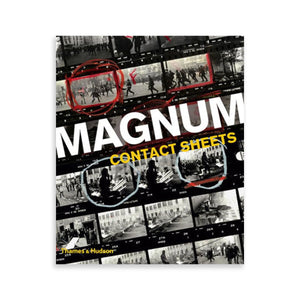 Magnum Contact Sheets | Photo Book - Division and Co.