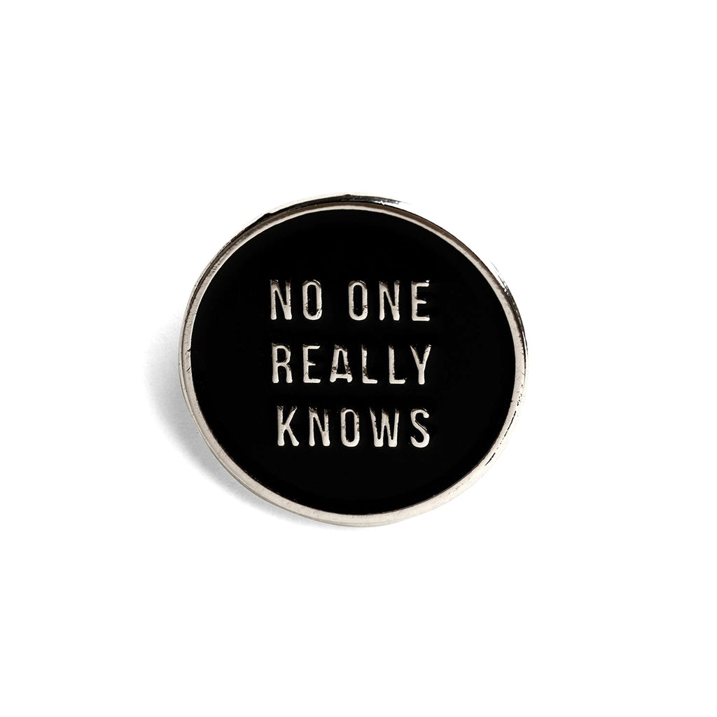 No One Really Knows Lapel Pin - Thirdmark Supply House