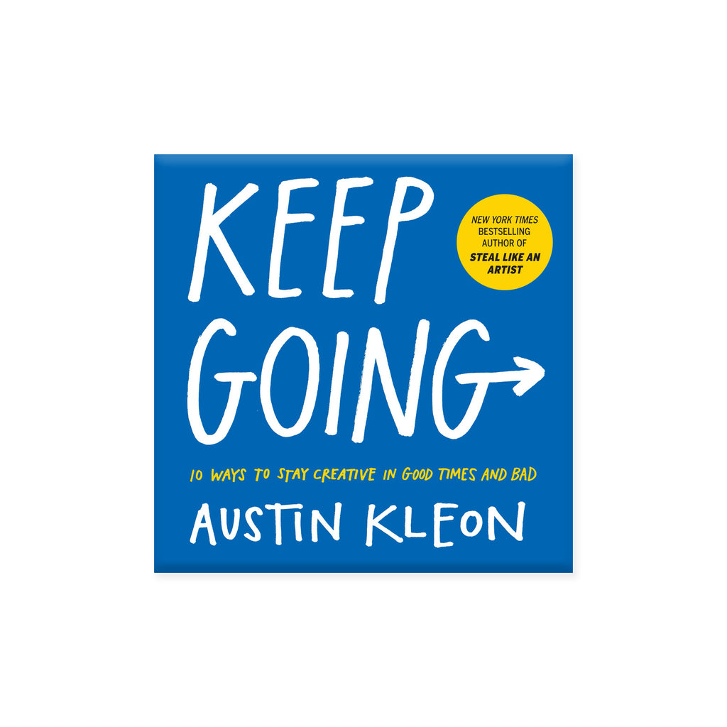 Keep Going: 10 Ways to Stay Creative in Good Times and Bad - Division and Co.
