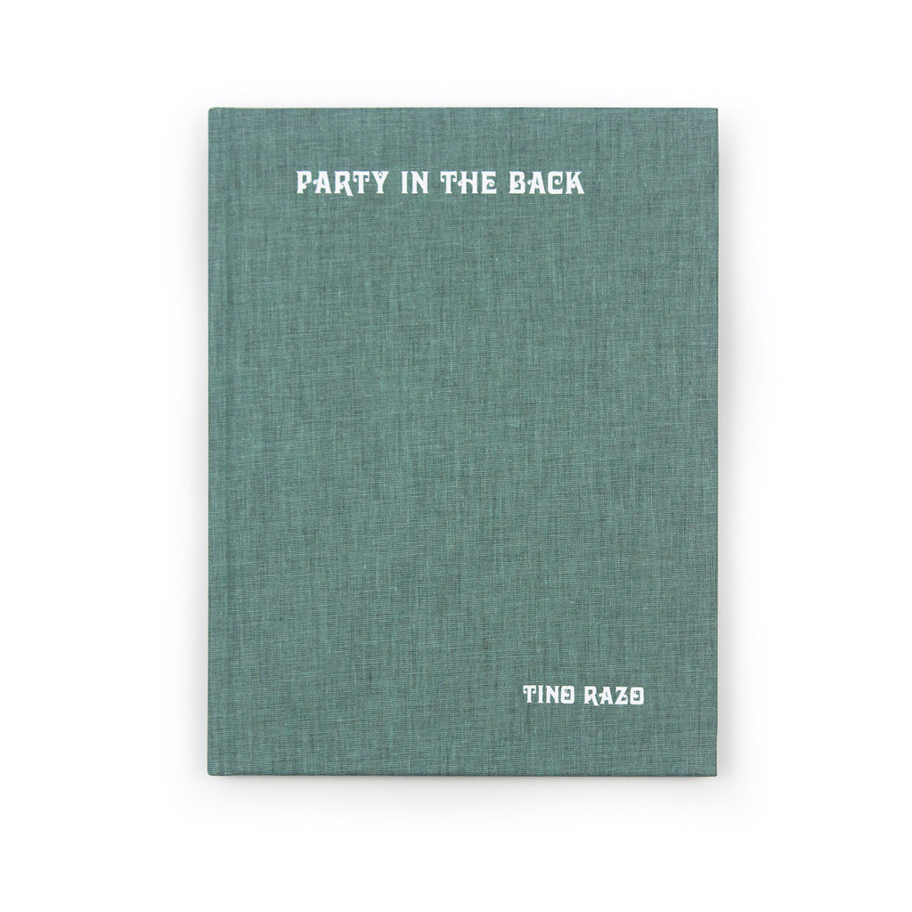 Party In The Back - Tino Razo | Photo Book - Thirdmark Supply House