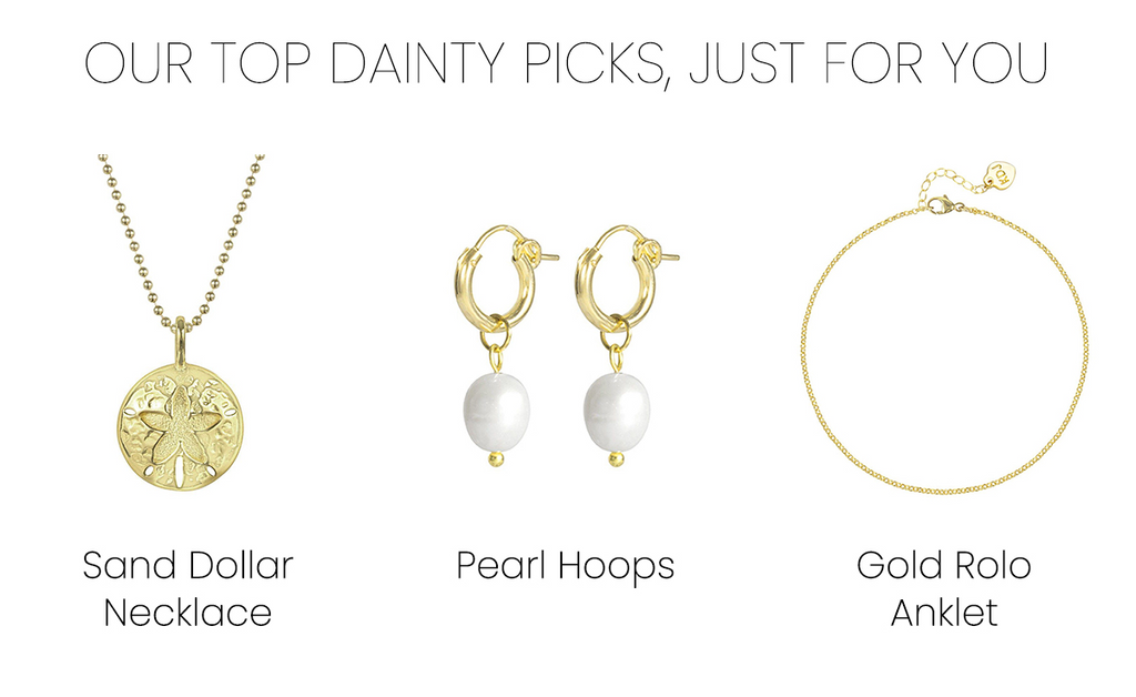 Our top dainty gold jewelry picks for you, Sand Dollar Necklace, Pearl Hoops, Gold Rolo Anklet made in America by Katie Dean Jewelry