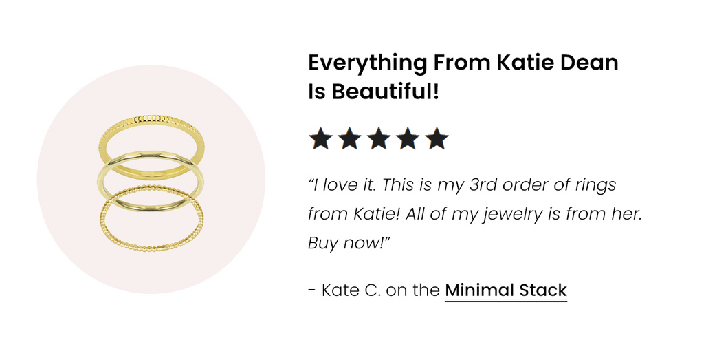 Five star customer review of the Minimal Ring Stack, handmade in California by Katie Dean Jewelry