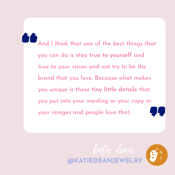 Katie Dean Jewelry quote from Girl Gang Craft the Podcast interview