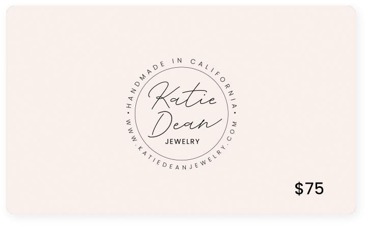 $75 Katie Dean Jewelry gift card