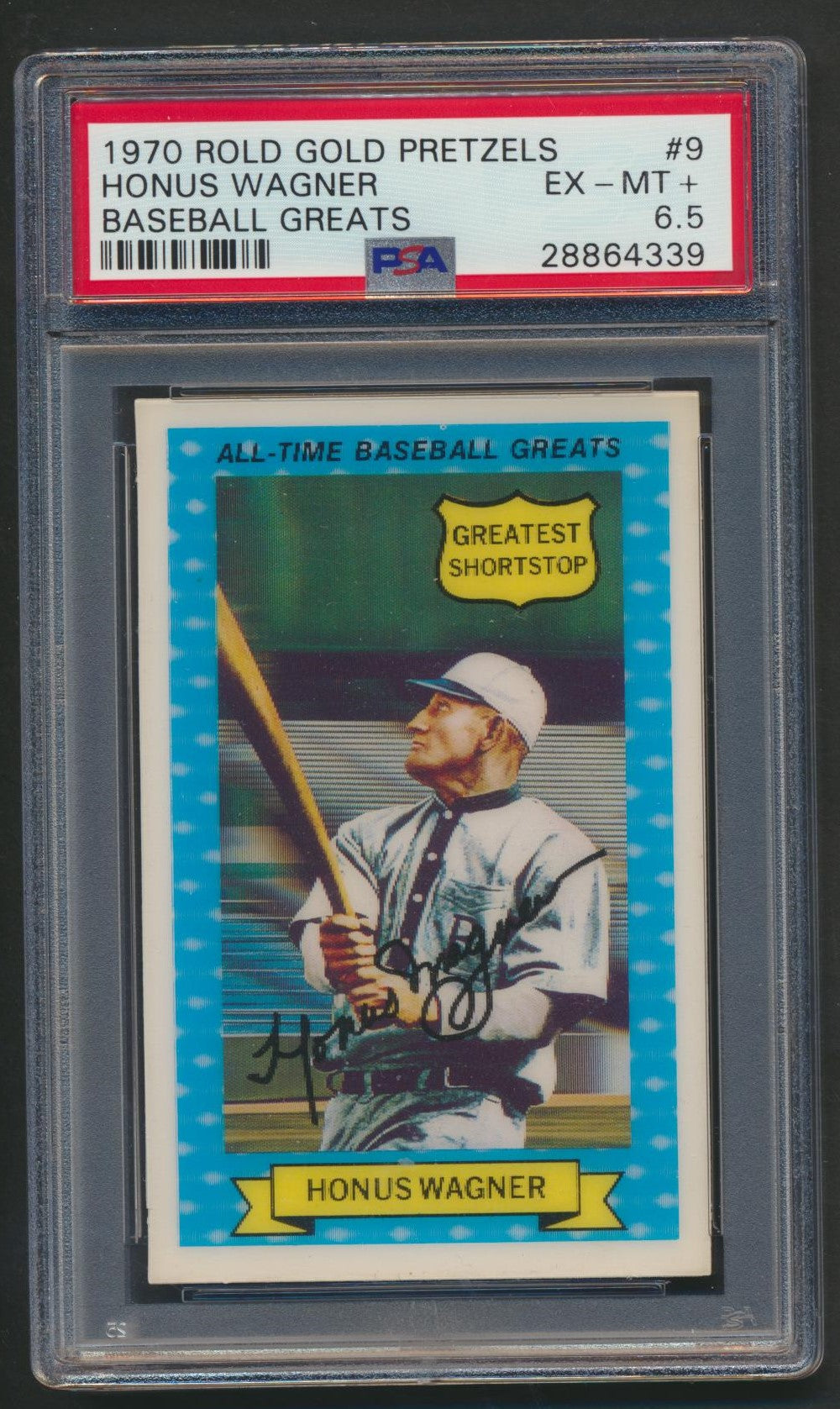 Graded 1970 Rold Gold Pretzels Baseball Card  #9 Honus Wagner - Pirates  PSA 6.5 EX-MT+