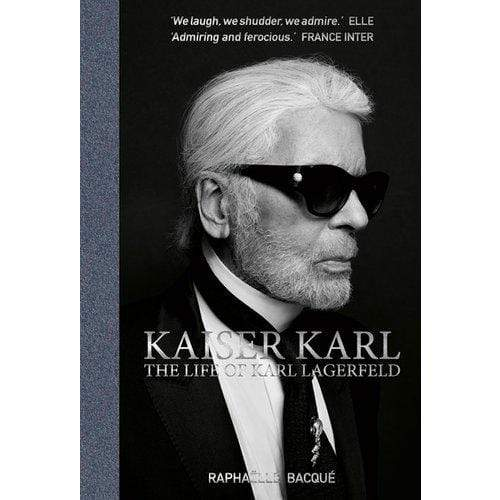 ACC Art Books Kaiser Karl - The Life of Karl Lagerfeld