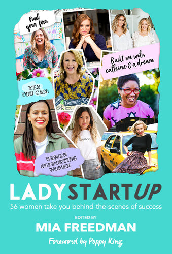 Lady Startup - 56 Women take you behind-the-scenes of success