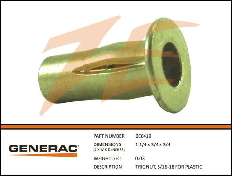 Generac 0E6419 TRIC NUT 5/16-18 FOR Plastic