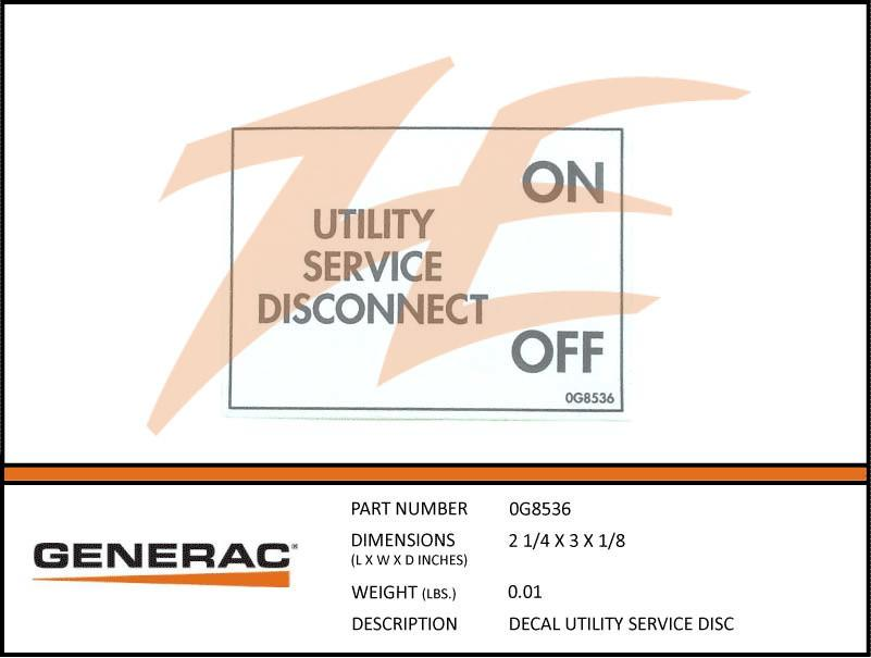 Generac 0G8536 Decal Utility Service Disconnect