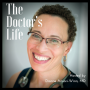 The Doctor's Life with Dianne Ansari-Winn, MD