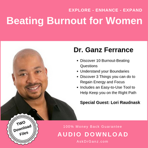 Beating Burnout For Women© (audio)