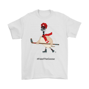 Feed The Goose© - Hockey T-Shirt - askdrganz.com #AskDrGanz