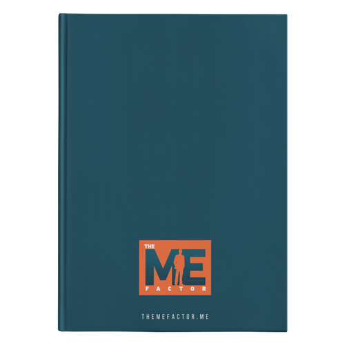 The Me Factor© - Journal Hardcover - askdrganz.com #AskDrGanz