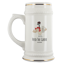 Load image into Gallery viewer, Feed The Goose© - Goose With Goose Beer Stein - AskDrGanz.com