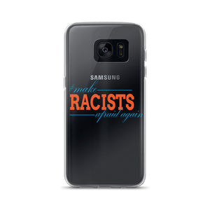 """Make Racists Afraid Again"" Samsung Case"