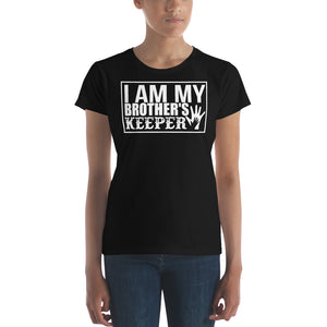 """I Am My Brother's Keeper"" Women's Short Sleeve T-Shirt"