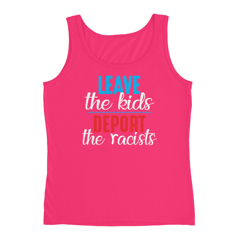 """Leave the kids, Deport the Racists"" Ladies' Tank"