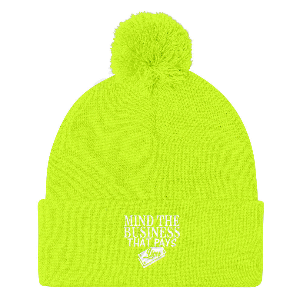 """Mind The Business That Pays You"" Pom Pom Knit Cap"