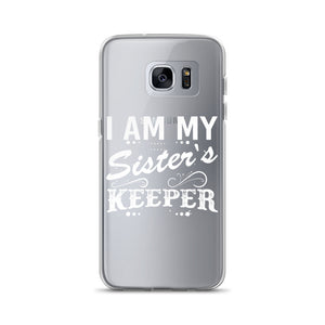 """I Am My Sister's Keeper"" Samsung Case"