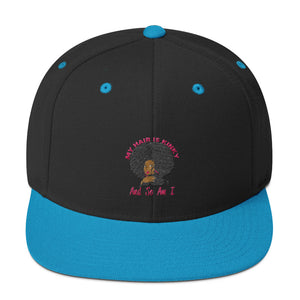"""My Hair Is Kinky And So Am I"" Snapback Hat"