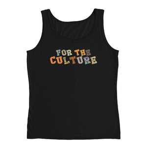 """For The Culture"" Ladies' Tank"