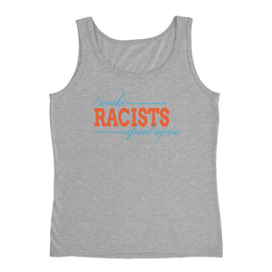 """Make Racists Afraid Again"" Ladies' Tank"