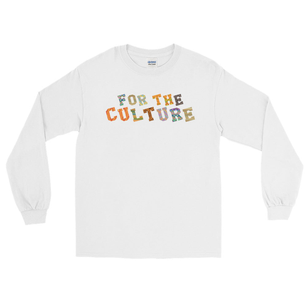 """For The Culture"" Long Sleeve T-Shirt"