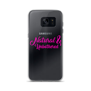 """Natural & Unbothered"" Samsung Case"