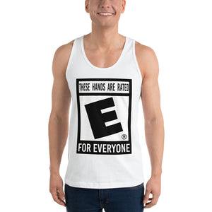 """These Hands Are Rated E For Everyone"" Classic Tank Top (unisex)"