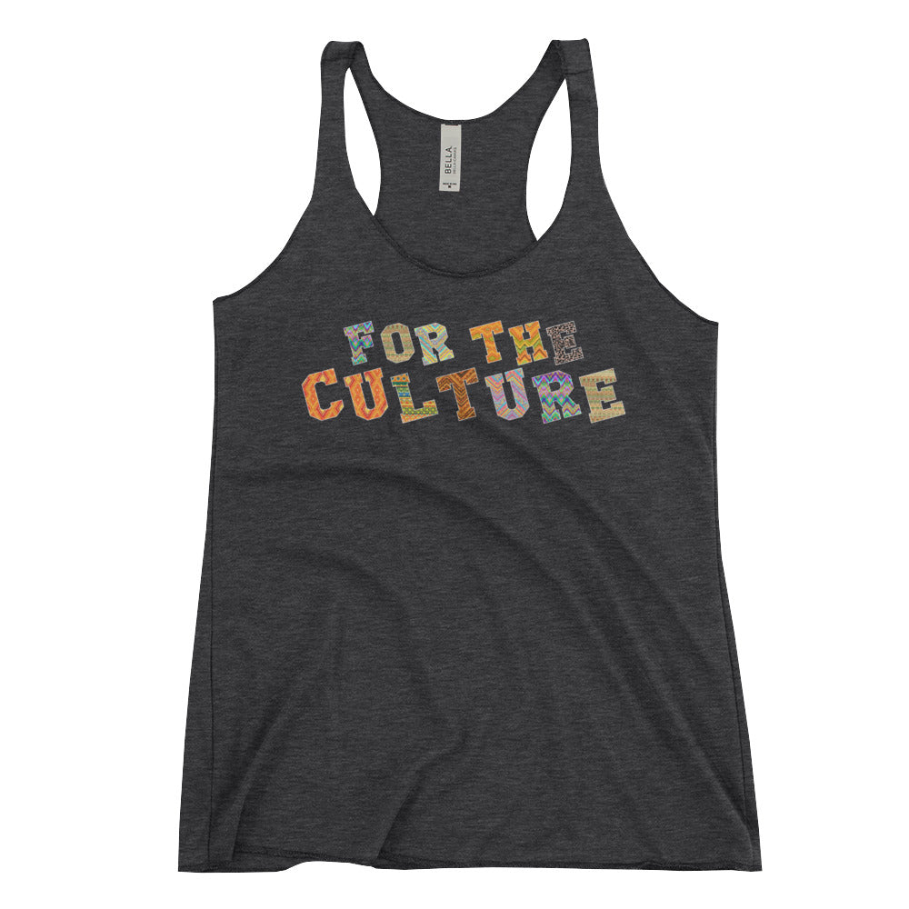 """For The Culture"" Women's Racerback Tank"