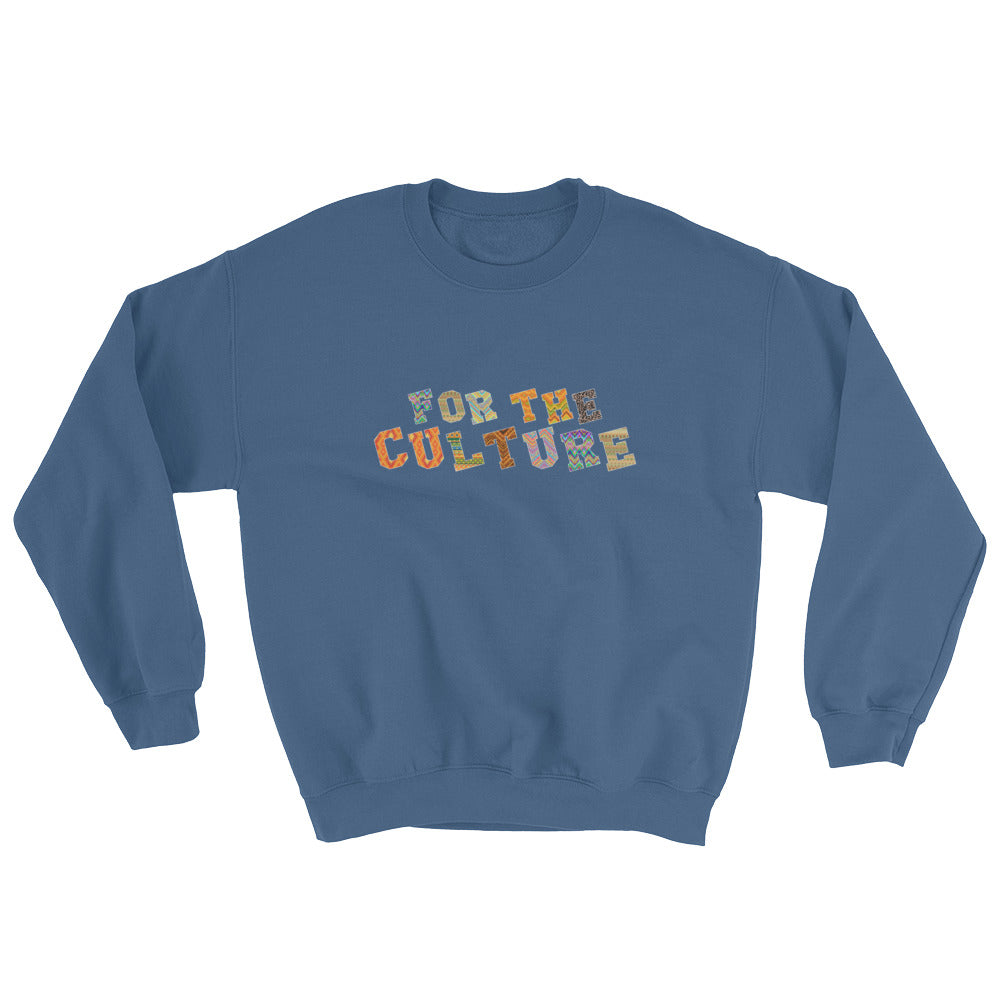 """For The Culture"" Sweatshirt"