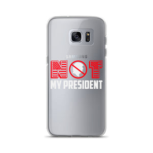 """Not My President"" Samsung Case"