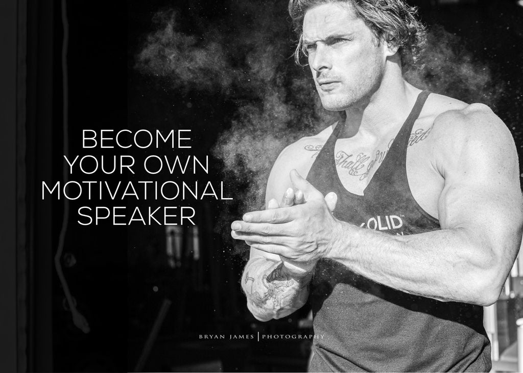 Become Your Own Motivational Speaker