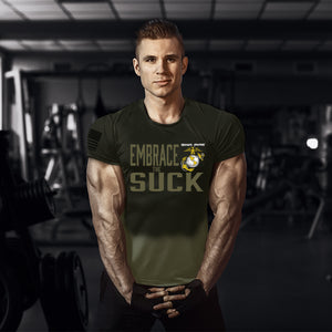 Embrace The Suck Shirt USMC