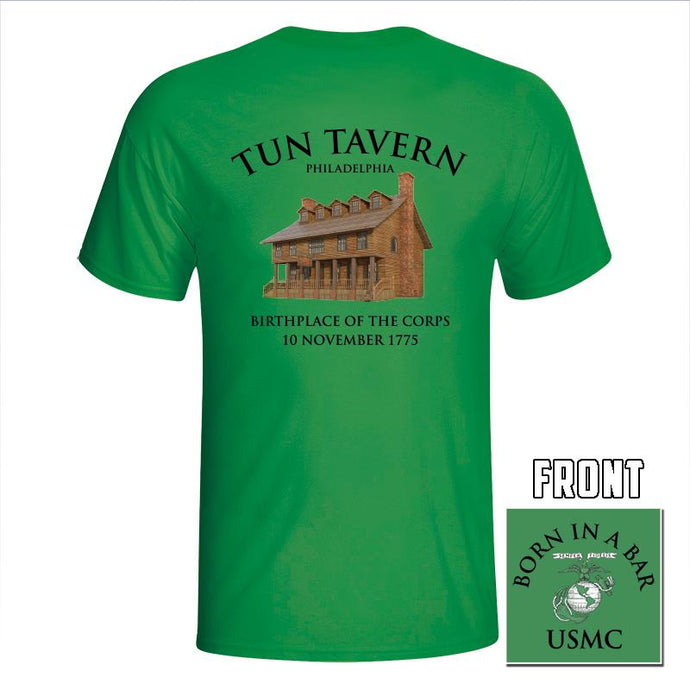 USMC St. Patrick's Day Shirt,Tun Tavern, Born in a bar, USMC tun tavern t-shirt