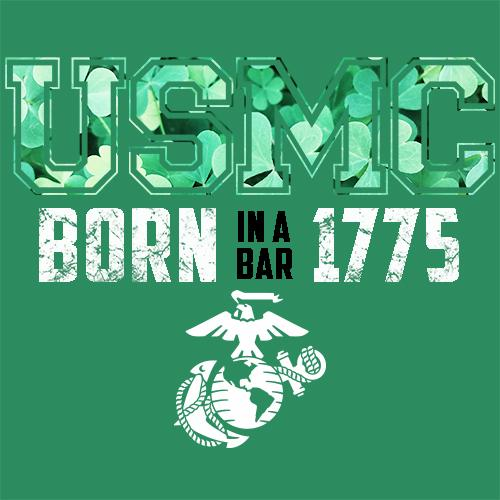 USMC Born In A Bar 1775 Green Background