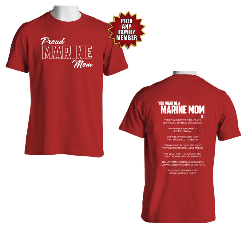 You Might Be a Marine Family If – Marine Graduation T-shirt