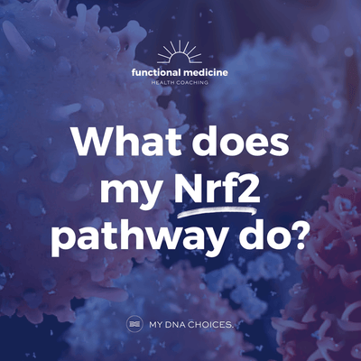 What does my NrF2 pathway do?