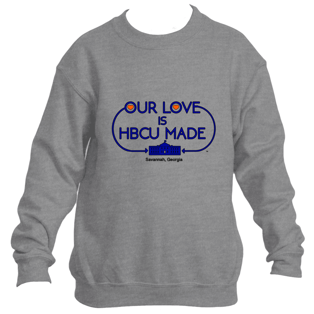 Savannah Tigers HBCU Made Love Sweatshirt *Unisex*