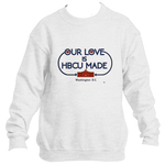 Bison HBCU Made Love Sweatshirt *Unisex*