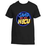 Saved by My HBCU *Unisex*